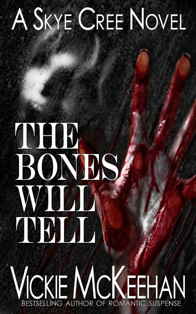 The Bones Will Tell